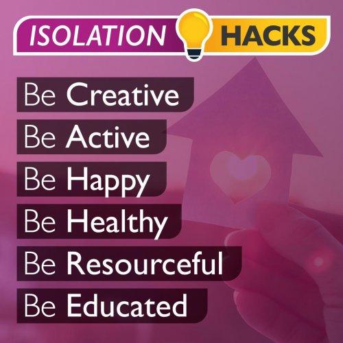 Isolation Hacks!